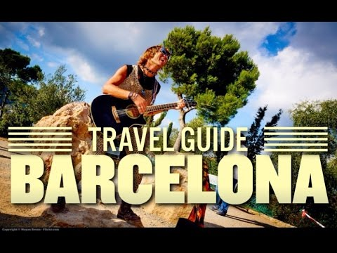 Barcelona Spain Travel Guide – Top Attractions Highlights – Must See & Do