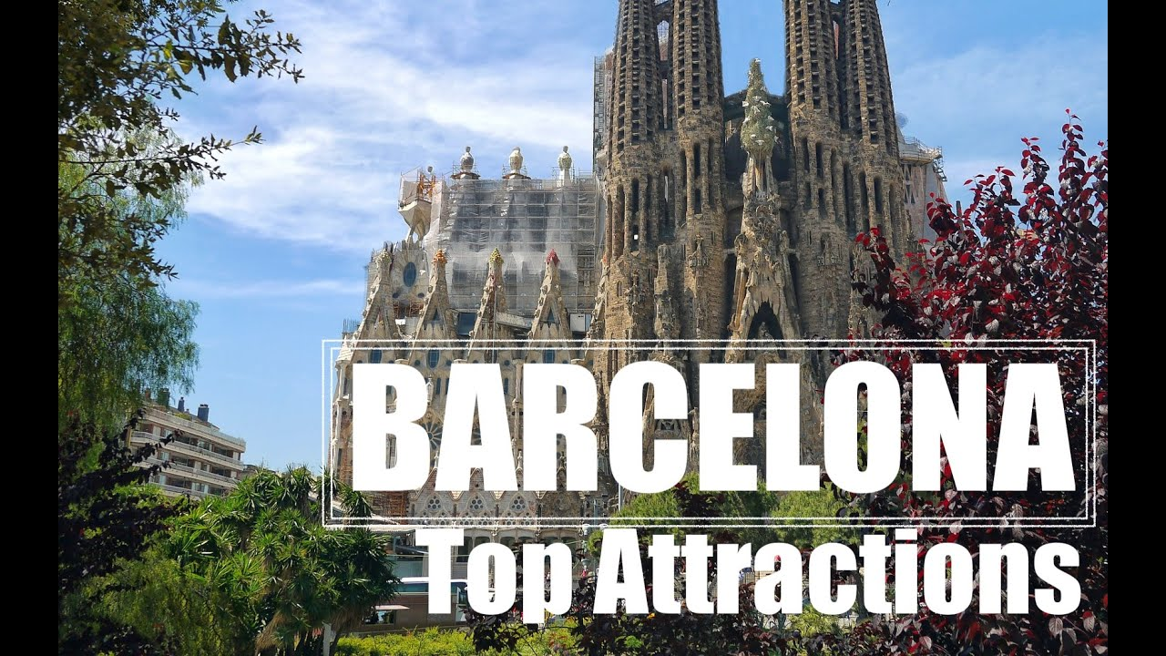 Barcelona   Top 10 Attractions in Barcelona   Spain Travel Guide  Things to do in Barcelona  Travel